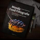 Moody Food-Fotografie - Buchbesprechung